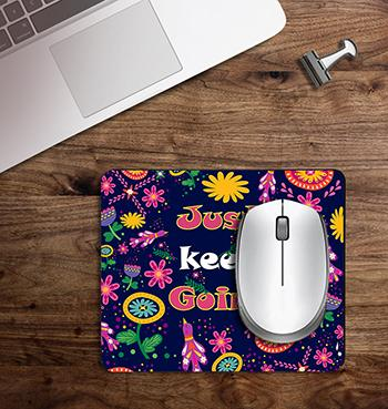Blue Just Keep Going on customized Mouse Pad
