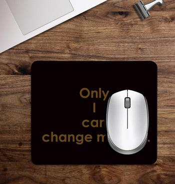 Life quotes printed on customized Mouse Pad