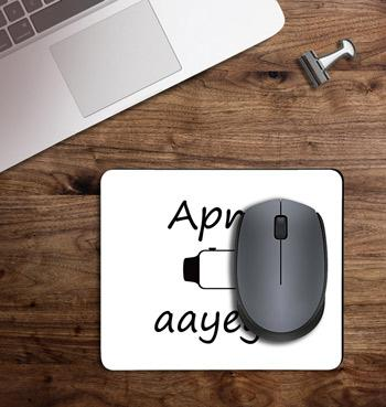 Apna time ayega gully boy printed on customized Mouse Pad